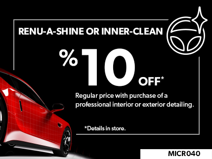 MICR040 - RENU-A-SHINE® or INNER-CLEAN® 10% off On regular price with purchase of professional interior or exterior detailing